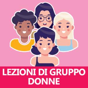 Lezioni di Gruppo Donne